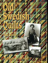Old Swedish Quilts by  Lena  Asa; Nessle - First Edition - 1995-01-01 - from Vandello Books, Member IOBA (SKU: 120310031OFFNF52AS)