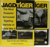 JAGDTIGER: THE MOST POWERFUL ARMOURED FIGHTING VEHICLE OF WORLD WAR II. VOLUME 1 AND VOLUME 2...