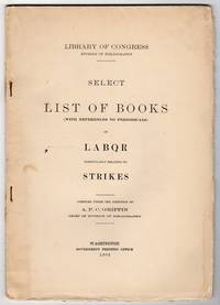 SELECT LIST OF BOOKS (WITH REFERENCES TO PERIODICALS) ON LABOR PARTICULARLY RELATING TO STRIKES