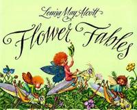 Flower Fables by Louisa May Alcott - 1998