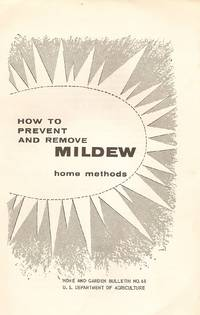 How to prevent and Remove Mildew Home Methods by US Department of Agriculture - 1974