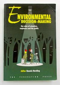 image of Environmental Decision-Making The Roles of Scientists, Engineers and the Public