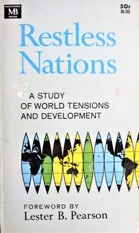 image of Restless Nations. A Study of World Tensions and Development