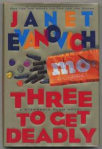Three to get Deadly by  Janet EVANOVICH - Signed First Edition - 1997 - from Between the Covers- Rare Books, Inc. ABAA and Biblio.com