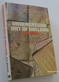 UNDERGROUND OUT OF HOLLAND
