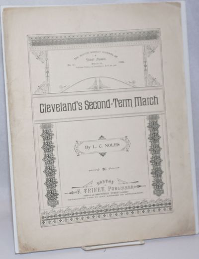 Boston: F. Trifet, Publisher, 1896. Sheet_music. 6p., self-wraps of which pp.3 to 5 exhibit the