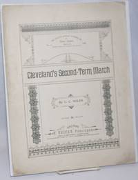 image of Cleveland's Second-Term March. No. 47: The Boston Weekly Journal of Sheet Music. March 18, 1896. Published Weekly, by Subscription, $1.00 per year