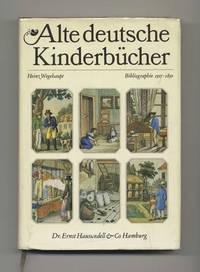 Alte Deutsche Kinderbücher; Bibliographie 1507-1850; Zugleich  Bestandsverzeichnis Der Kinder- Und Jugendbuchabteilung Der Deutschen  Staatsbibliothek Zu Berlin