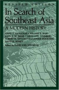 In Search of Southeast Asia : A Modern History