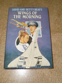 Wings of the Morning  -  First Edition 1982