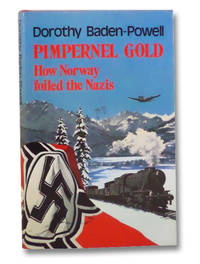 Pimpernel Gold: How Norway Foiled the Nazis