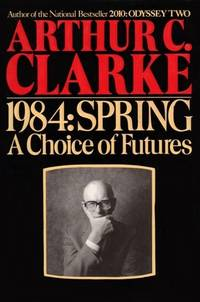 1984: SPRING A Choice of Futures