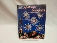 Glittering snowflakes: In thread crochet (American School of Needlework 1154)