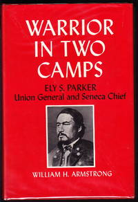 Warrior in Two Camps by  William H Armstrong - First printing - 1978 - from Iron Engine and Biblio.com