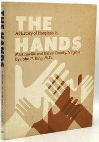THE HANDS: A History of Hospitals in Martinsville and Henry County, Virginia