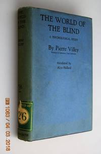 The World of the Blind, a Psychological Study