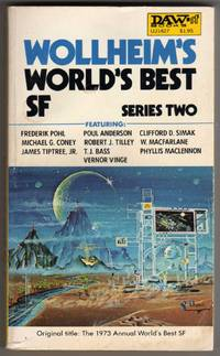 Wollheim's World's Best SF - Series 2 [AKA: The 1973 Annual World's Best SF]