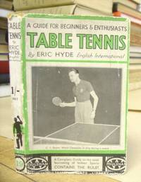 Table Tennis - A guide For Beginners And Enthusiasts