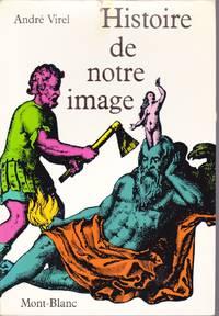 Histoire de notre image.