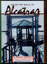 Inside the Walls of Alcatraz