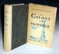 The New England Mind: From Colony to Province  (inscribed By Perry Miller)