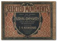 image of Selected Movements From The Works Of The Great Masters For The American  Organ Or Harmonium