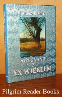 image of Pozegnanie z XX Wiekiem.