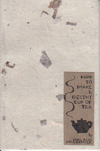 How To Make a Decent Cup of Tea - SIGNED, HANDMADE COPY
