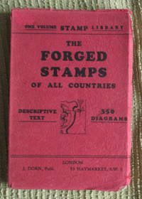 The Forged Stamps of All Countries
