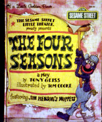 Alittle Golden Book THE SESAME STREET LITTLE THE ATER PROUDLY presents THE FOUR SEASONS