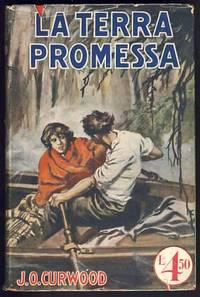 La terra promessa (God's Country and the Woman)