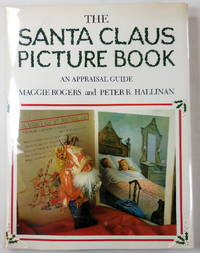 image of The Santa Claus Picture Book: An Appraisal Guide