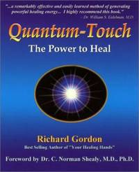 Quantum Touch : The Power to Heal