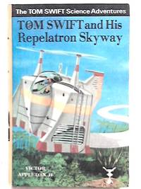 Tom Swift and his Repelatron Skyway by Victor Appleton II - Hardcover - 1970 - from World of Rare Books and Biblio.com