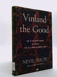 image of Vinland the Good: One of the Great Legends of America Told as a Saga in Modern Form