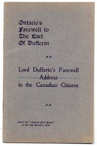 Ontario's Farewell to the Earl of Dufferin: Lord Dufferin's Farewell Address to the Canadian Citizens