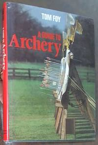 image of A Guide to Archery
