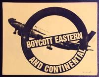 image of Boycott Eastern and Continental [handbill]