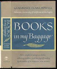 Books in My Baggage: More delightful essays on books, collecting, authors, and the joys of reading