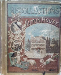 Recollections of Auton House:  A Book for Children