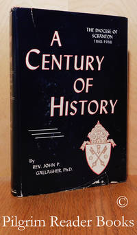 image of A Century of History, The Diocese of Scranton: 1868-1968.