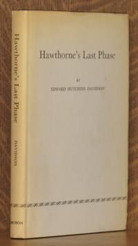 HAWTHORNE'S LAST PHASE
