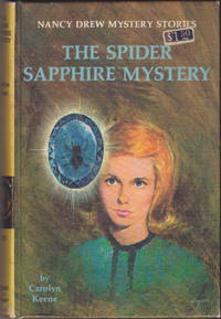 The Spider Sapphire Mystery (Nancy Drew Mystery Stories, 45)