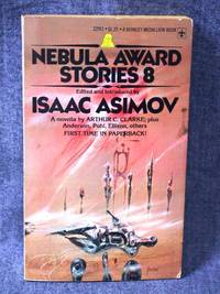 Nebula Award Stories 8 by  Isaac (Edited and Introduced by) Asimov - Paperback - First Thus - 1975 - from Fully Booked and Biblio.com