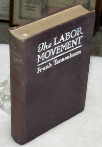 image of The Labor Movement:  Its Conservative Functions and Social Consequences