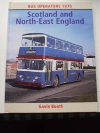 Bus Operators 1970: Scotland and North East England