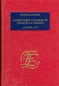 Lamentable Historie of Violenta & Didaco - London 1576
