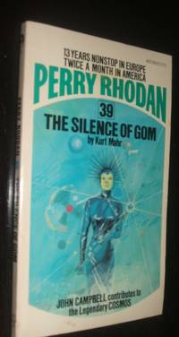 The Silence of Gom  Perry Rhodan # 39 by Kurt (Cover illustration by Gray Morrow.) Mahr  - Paperback  - first thus  - 1974  - from biblioboy (SKU: 92699)