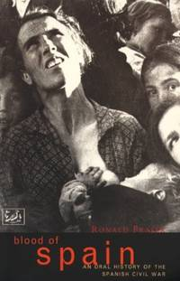 image of Blood Of Spain: An Oral History of the Spanish Civil War