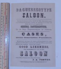 Daguerreotype Saloon.  The Subscriber having located his SALOON IN THIS VILLAGE for a short time would take this opportunity to inform the inhabitants of the Village and vicinity that he is now prepared to take ORIGINAL DAGUERREOTYPES, or to Copy Daguerreotypes or Pictures ... [ caption title and text ]
